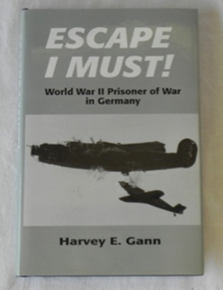 Escape I Must, by Harvey E. Gann