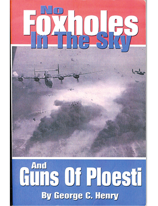 No Foxholes in the Sky, by George C. Henry
